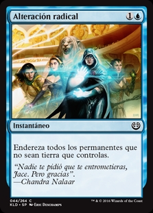 Alteración radical - Dramatic Reversal (Foil)