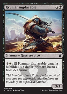 Krumar implacable - Unyielding Krumar