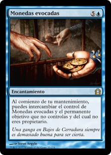 Monedas evocadas - Conjured Currency