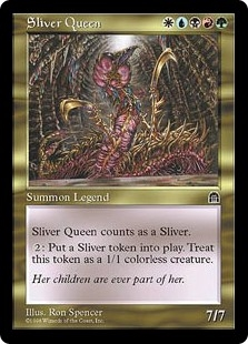 Reina de los fragmentados - Sliver Queen (MP)