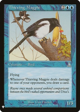 Urraca ladrona - Thieving Magpie (Mystery Booster)